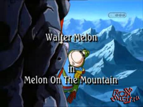 Мультфильм - Уолтер Мелон: 23 - Уолтер 14,король смеха. Мелон в горах