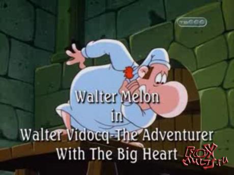 Мультфильм - Уолтер Мелон: 35 - Пастеризованный Мелон. Приключения Уолтера Видока